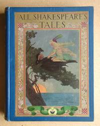 All Shakespeare's Tales. Tales from Shakespeare By Charles and Mary Lamb and Tales from...
