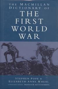 The Macmillan Dictionary of World War I