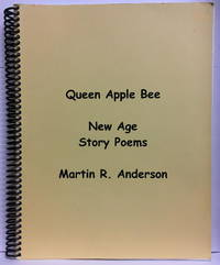 Queen Apple Bee: New Age Story Poems