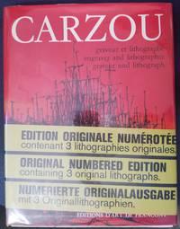 CARZOU Graveur Et Lithographe, Engraver and Lithographer, Graveur Und  Lithograph, Volume I: 1948 / 1962