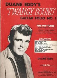 """DUANE EDDY'S """"TWANGY SOUND"""" GUITAR FOLIO NO. 1:; Ten Top Tunes - Guitar Solos (with words).  Arranged by Duane Eddy"""