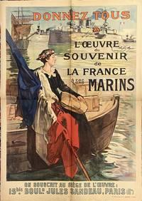 Donnez tous a l'Oeuvre du Souvenir de la France a ses Marins