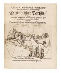 Gründlicher Bericht, von dem biss in den Februar. dieses 1665sten Jahrs, am Himmel gestandenen importirlichen Cometen, und dessen vermuthlich-merckwürdigen Bedeutung