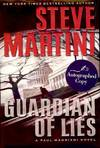 View Image 1 of 2 for GUARDIAN OF LIES: A PAUL MADRRIANI NOVEL Inventory #3871