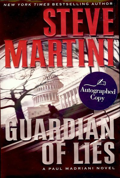 2009. MARTINI, Steve. GUARDIAN OF LIES: A PAUL MADRIANI NOVEL. : William Morrow, . 8vo., boards in d...