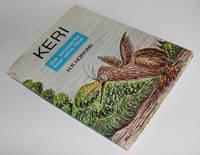 Keri, The Wonderful Kiwi Who Flew