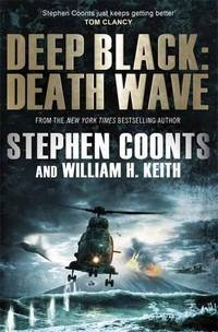 Death Wave. Stephen Coonts and William H. Keith
