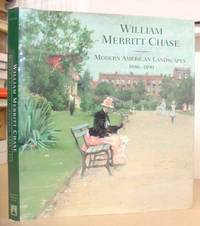 William Merritt Chase - Modern American Landscapes 1886 - 1890