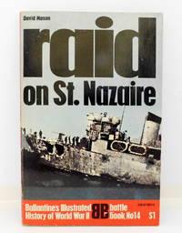 Raid On St. Nazaire: Battle Book No. 14: Ballantine's Illustrated History of World War II