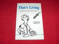 That's Living : Based on the Award Winning Radio Talk Show