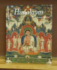 Himalayas : An Aesthetic Adventure