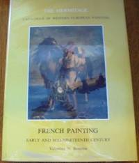 French Painting: Early and Mid-Nineteenth Century (The Hermitage Catalogue of Western European...