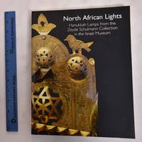 image of North African Lights: Hanukkah Lamps from the Zeyde Schulmann Collection in the Israel Museum