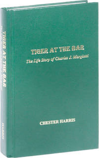 Tiger at the Bar. The Life Story of Charles J. Margiotti
