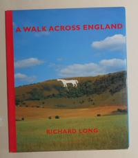 A Walk Across England - A Walk of 382 Miles in 11 Days From the West Coast to the East Coast of...