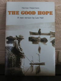 The Good Hope by  Lee  Herman;Hall - Paperback - 1st - 2002 - from The Wild Muse (SKU: 005101)
