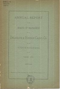Annual Report of the Board of Managers of the Delaware & Hudson Canal Co. to the Stockholders, for the Year 1891