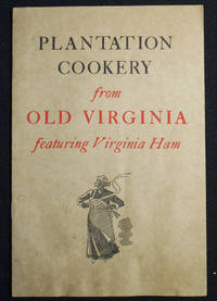 image of Plantation Cookery from Old Virginia featuring Virginia Ham