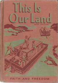 This Is Our Land Faith and Freedom Reader 1955