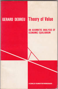 Theory of Value: An Axiomatic Analysis of Economic Equilibrium