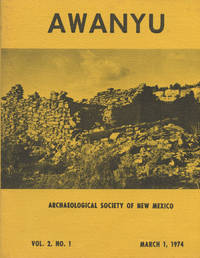 AWANYU : Archaeological Society of New Mexico : March 1, 1974 , Volume 2, No 1