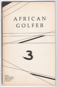 African Golfer 3 (Winter 1982) by  et al  Gil Ott - Paperback - 1st edition - 1982 - from Philip Smith, Bookseller and Biblio.co.uk