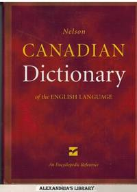 Nelson Canadian Dictionary of the English Language: An encyclopedic Reference