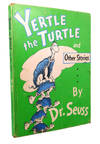 image of YERTLE THE TURTLE AND OTHER STORIES