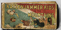 THE KATZENJAMMER KIDS IN THE MOUNTAINS: ADAPTED FROM THE FAMOUS NEWSPAPER  COMIC DRAWN BY H. H. KNERR by H. H. Knerr - Hardcover - 1934 - from poor mans books and Biblio.com