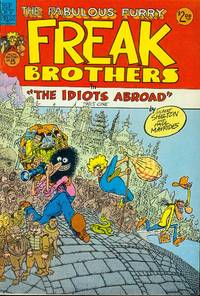 """The Fabulous Furry Freak Brothers in """"The Idiots Abroad"""" Part One"""