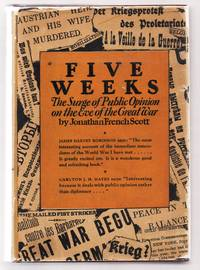 Five Weeks: The Surge of Public Opinion on the Eve of the Great War