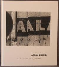 image of AARON SISKIND: THE FRAGMENTATION OF LANGUAGE