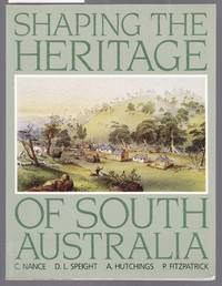 Shaping the Heritage of South Australia