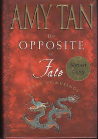 THE OPPOSITE OF FATE: A Book of Musings.