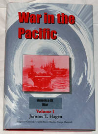 War in the Pacific: Volume I