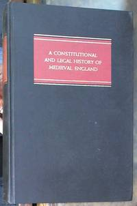A Constitutional and Legal History of Medieval England