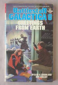 Greetings from Earth: Battlestar Galactica 8