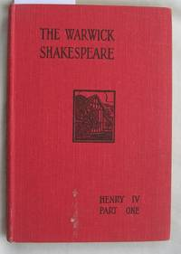 The Warwick Shakespeare : The First Part of Henry the Fourth