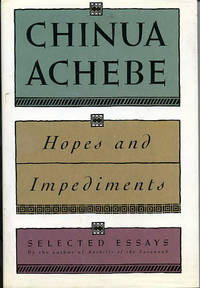 Hopes and Impediments. Selected Essays.