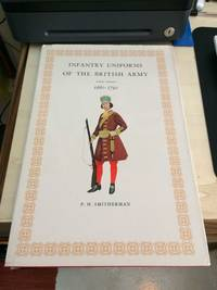 image of Infantry Uniforms of the British Army, 1660-1790 (First Series)