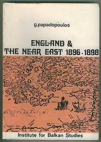 England and the Near East 1896-1898