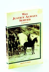 Was Justice Always Served?: British Columbia Provincial Police (788), Royal Canadian Mounted Police (16410), 1939-1966