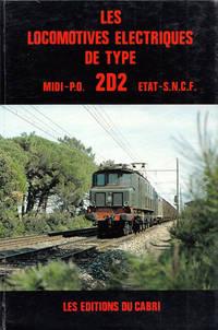 Les Locomotives Electriques De Type 2D2 Midi, P.O., Etat et S.N.C.F.