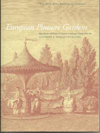 European Pleasure Gardens:Rare Books and Prints of Historic Landscape Design from Elizabeth K Reille