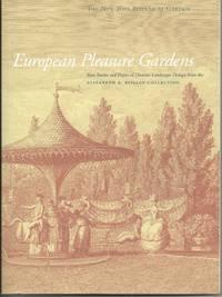 European Pleasure Gardens:Rare Books and Prints of Historic Landscape Design from Elizabeth K Reille by  Elizabeth Eustis - Paperback - 1/1/2003 - from BayShore Books LLC (SKU: 002222)