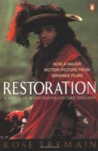 image of Restoration: A Novel of Seventeenth-Century England (Tie-In Edition)