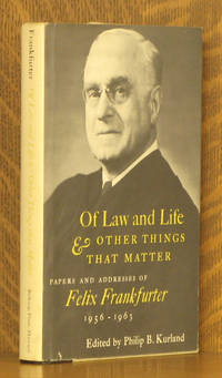 OF LAW AND LIFE AND OTHER THINGS THAT MATTER