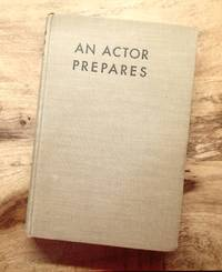 AN ACTOR PREPARES : Anniversary Ediition of June 1948