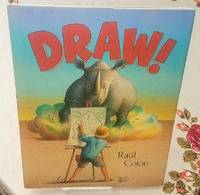 DRAW! by  Raul Colon - Signed First Edition - 2014 - from Windy Hill Books and Biblio.com