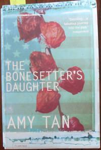Bonesetter's Daughter, The